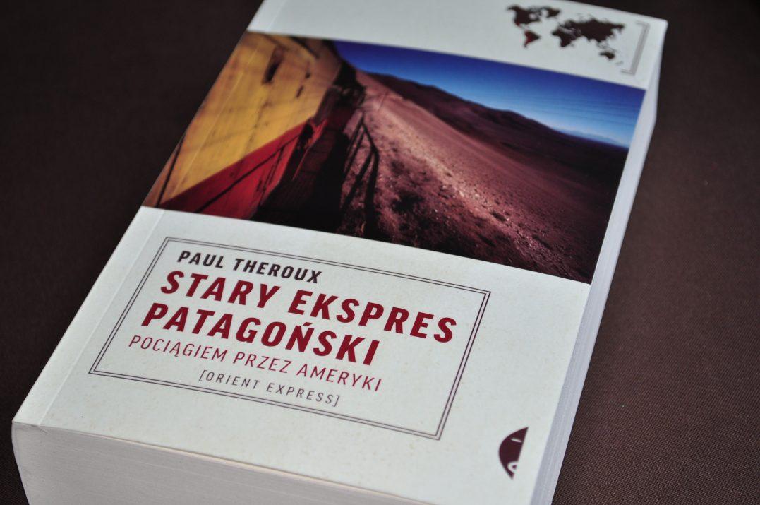 Paul Theroux Stary Ekspres Patagoński